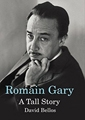 Book Cover: Romain Gary. A Tall Story.
