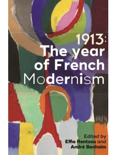 Book Cover: 1913: The year of French modernism