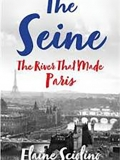 "image of the book ""THE SEINE: THE RIVER THAT MADE PARIS"""